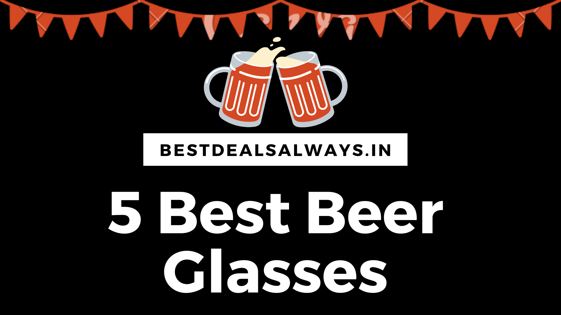 Top 5 Best Beer Glasses in India 2021