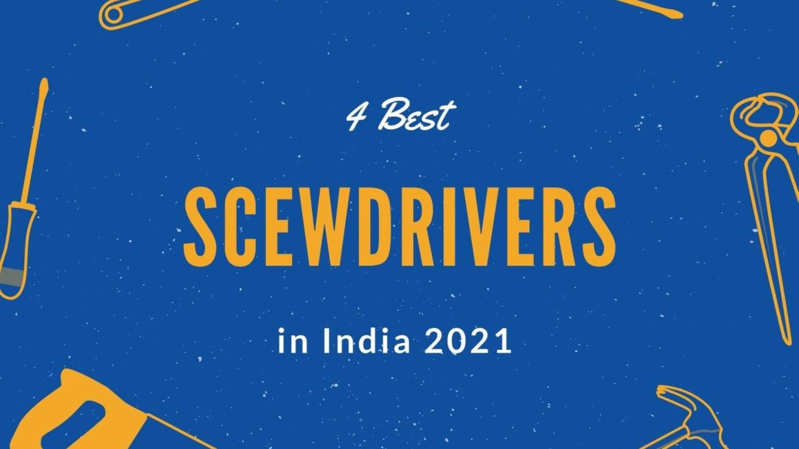 4 Best Screwdrivers Sets in India 2021- Buying Tips & Review
