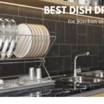 Best Dish Drainer in India 2021